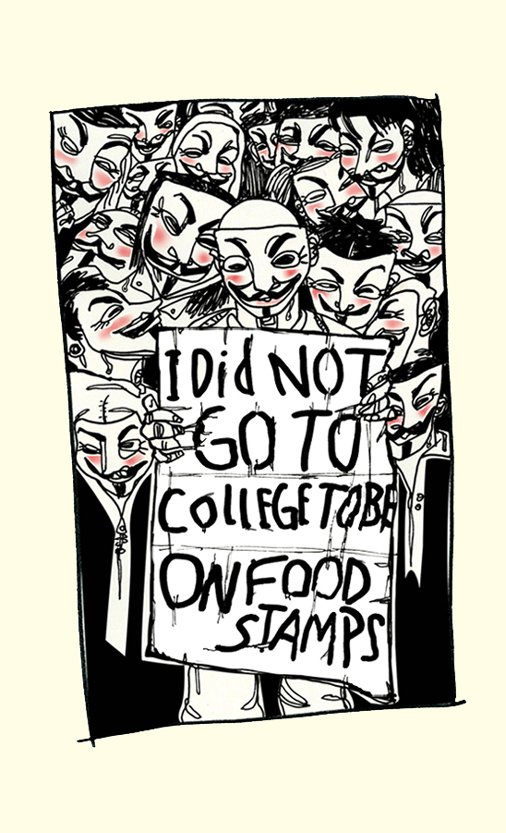 I Did Not Go To College To Be On Food Stamps